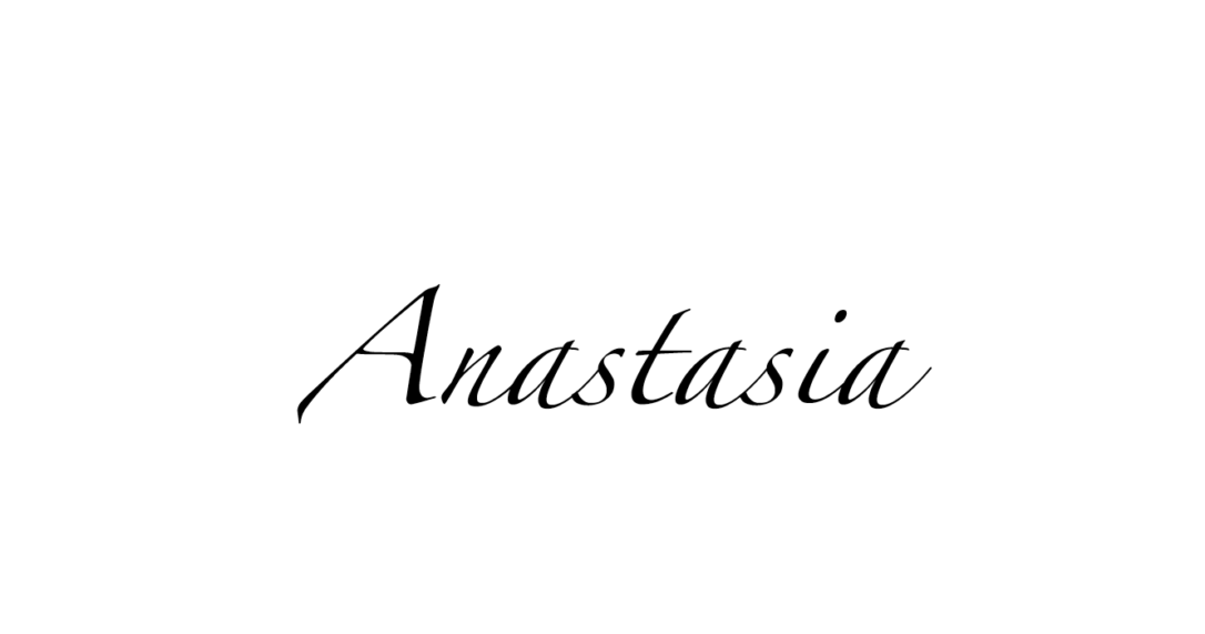 What Does The Name Anastasia Mean