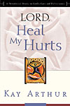 Lord, heal my hurts
